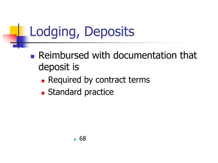 Lodging, Deposits