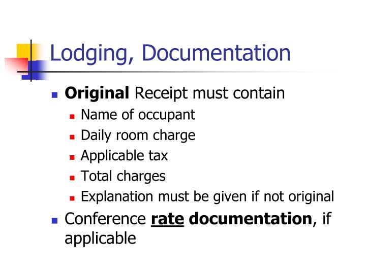 Lodging, Documentation