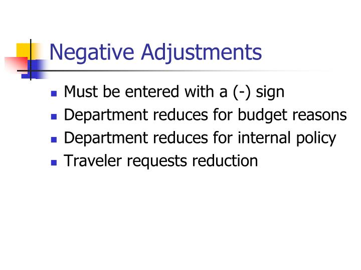 Negative Adjustments