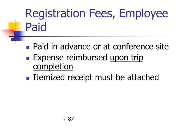 Registration Fees, Employee Paid
