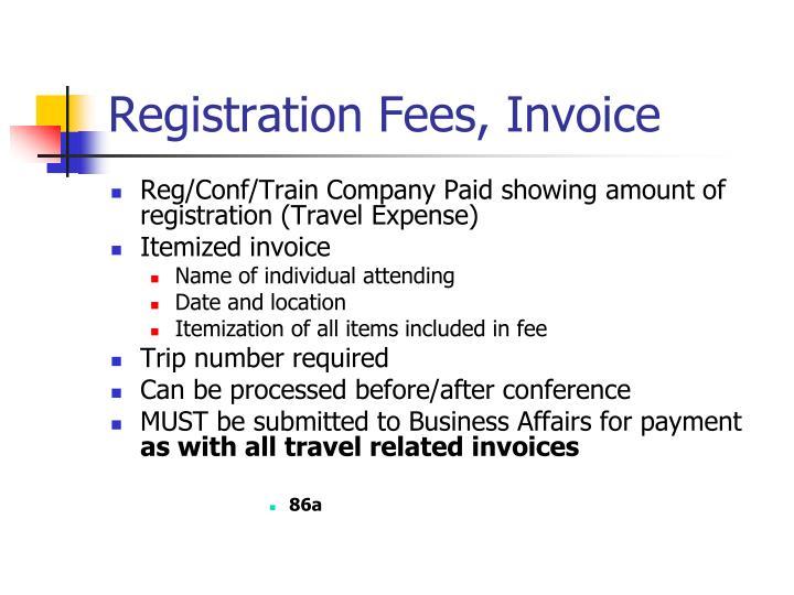 Registration Fees, Invoice