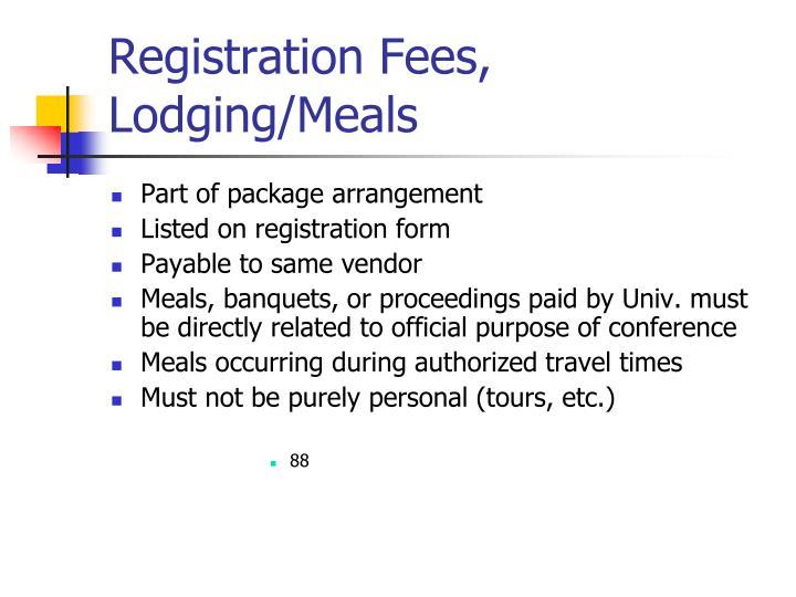Registration Fees, Lodging/Meals