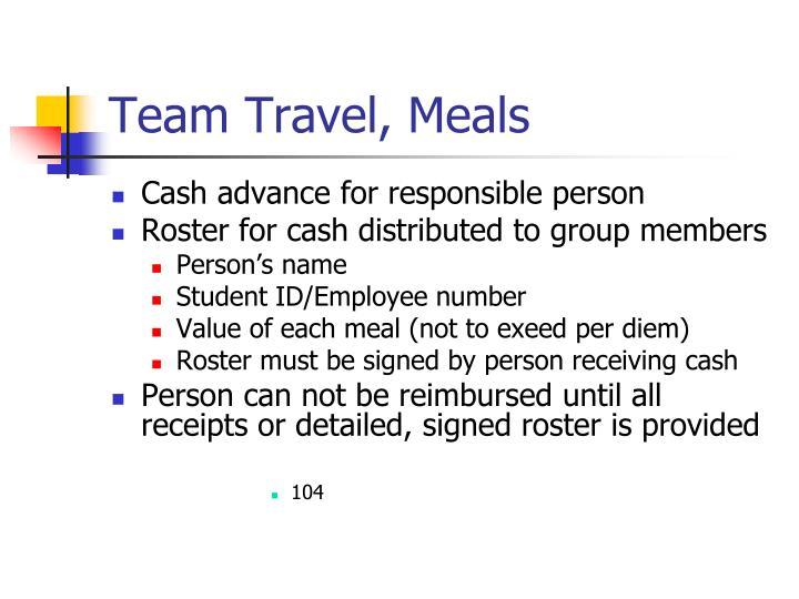 Team Travel, Meals