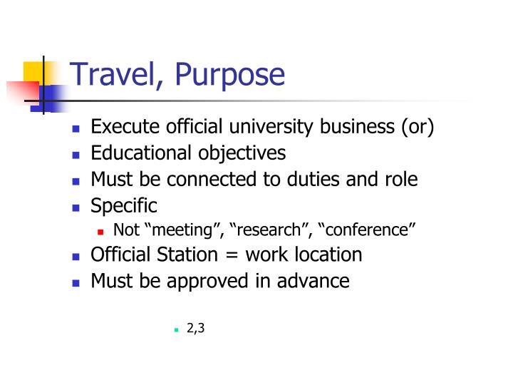 Travel, Purpose