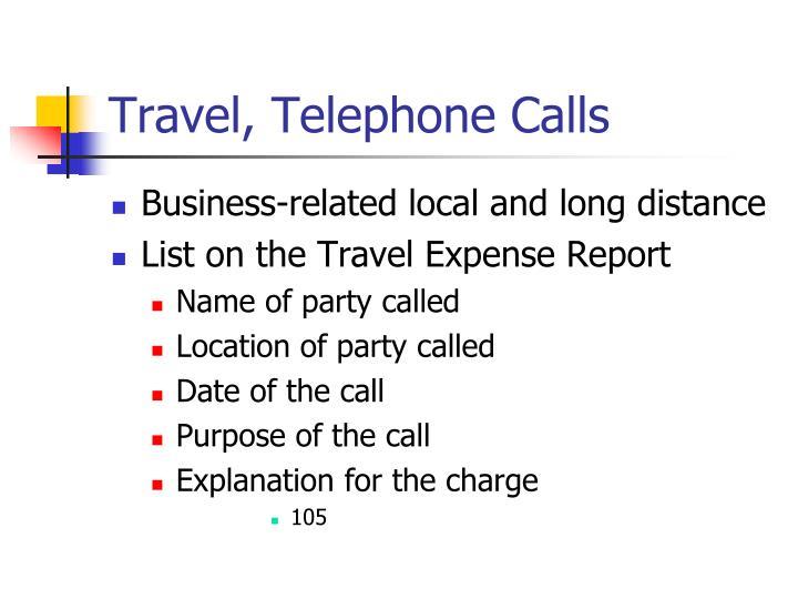 Travel, Telephone Calls