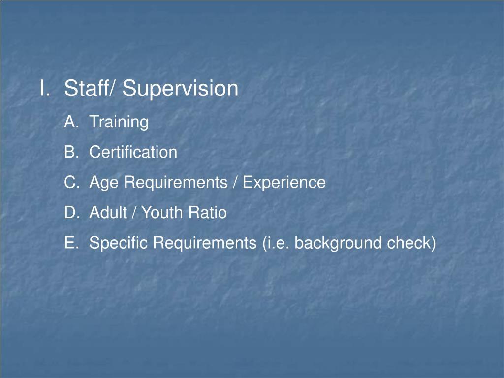 Staff/ Supervision