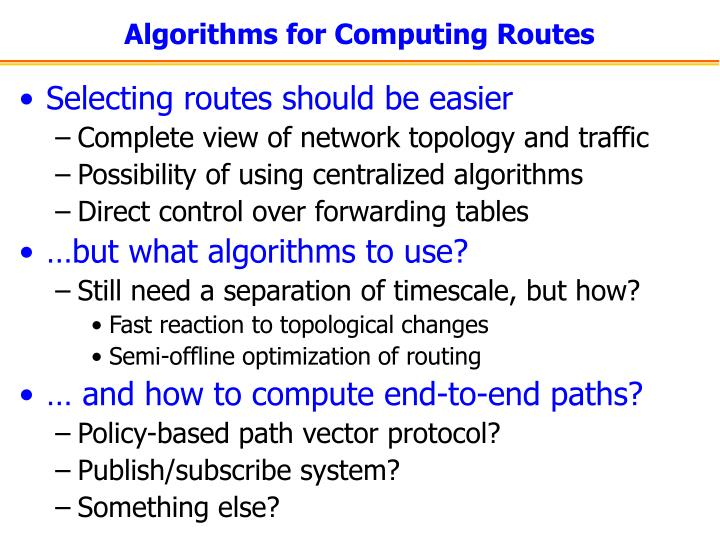 Algorithms for Computing Routes