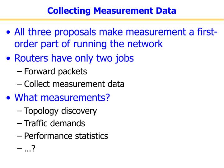 Collecting Measurement Data