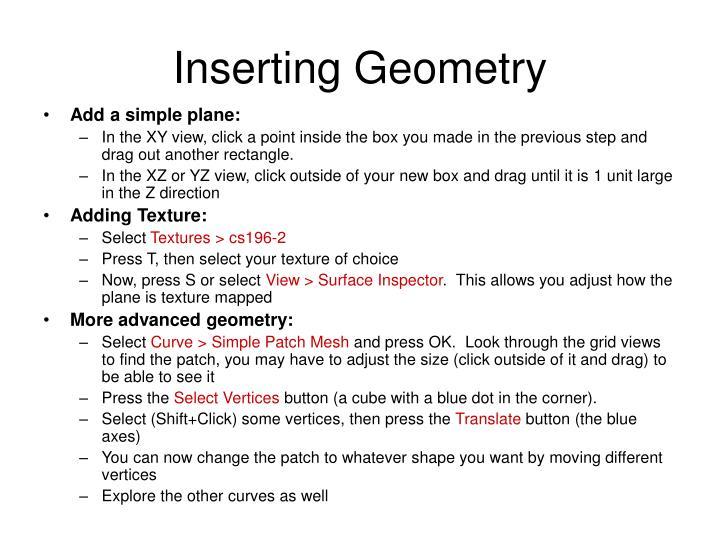 Inserting Geometry