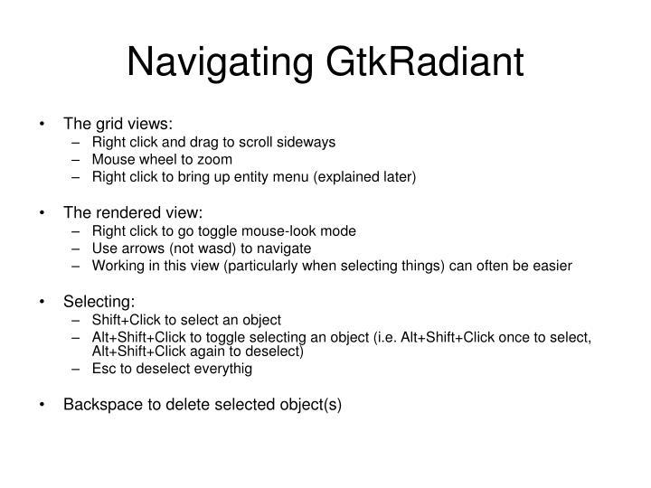 Navigating GtkRadiant