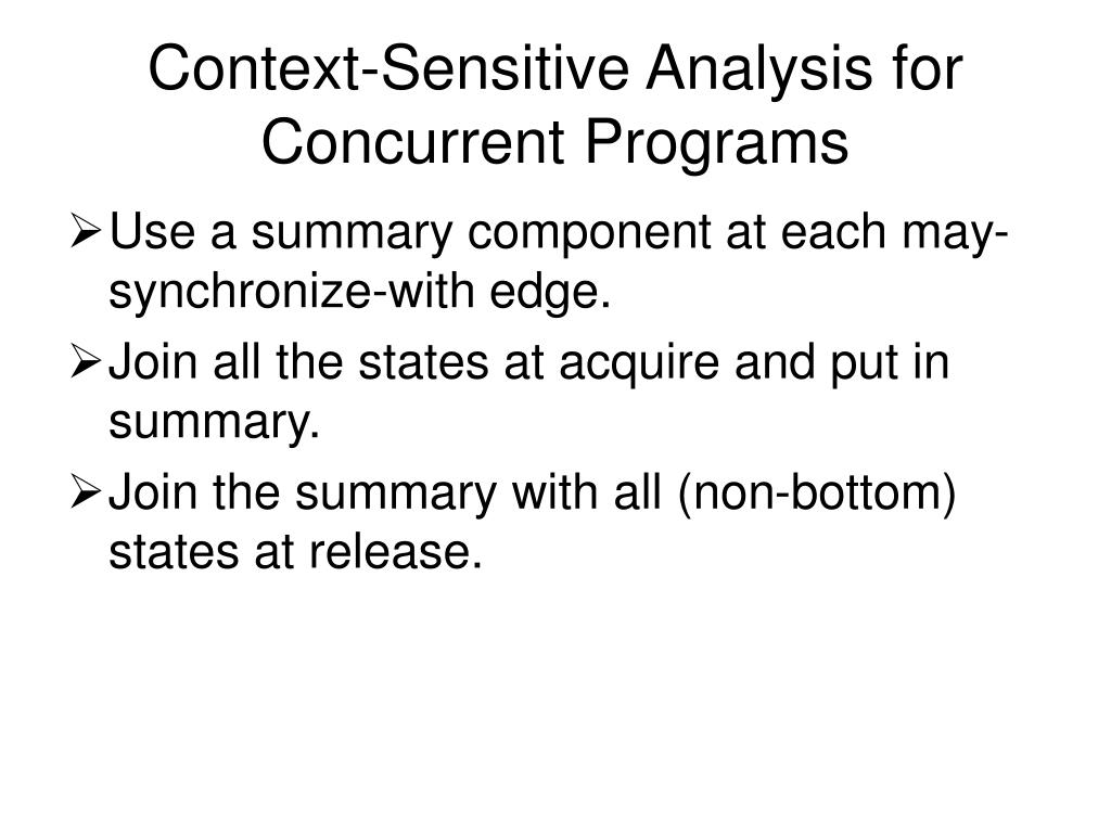 Context-Sensitive Analysis for Concurrent Programs