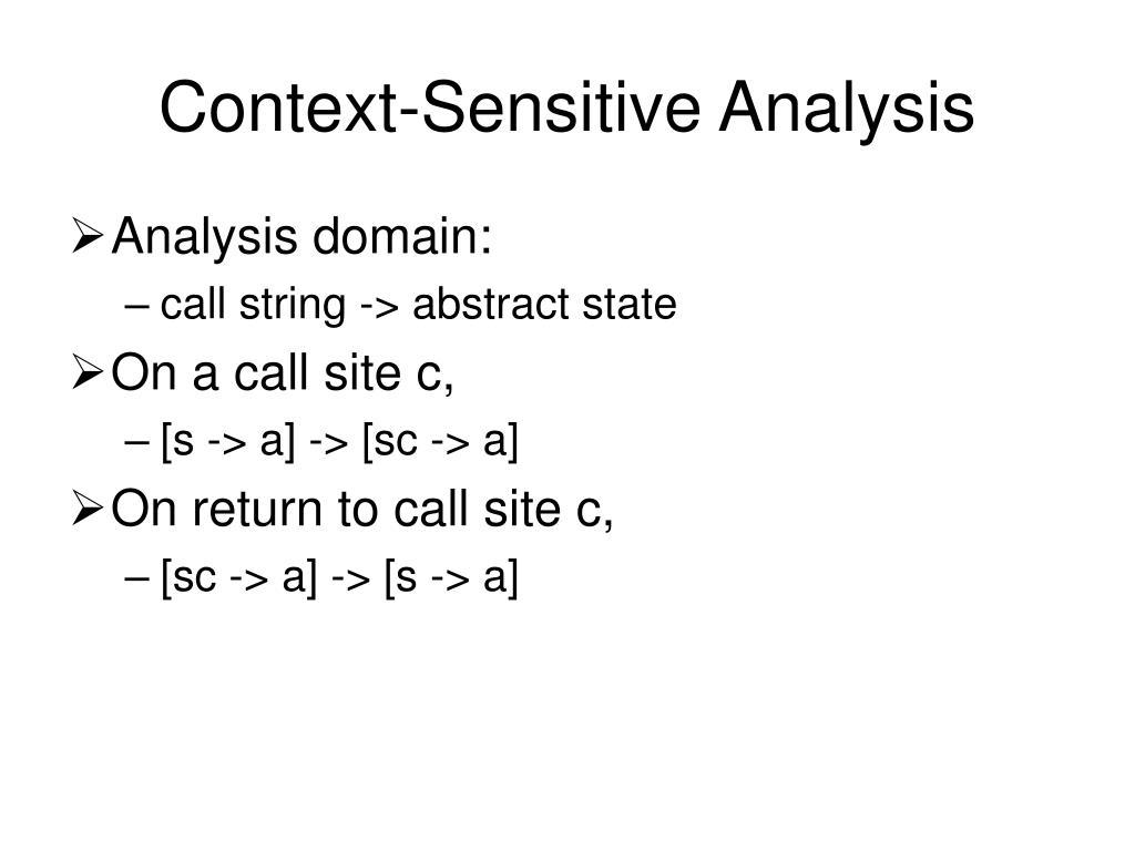 Context-Sensitive Analysis