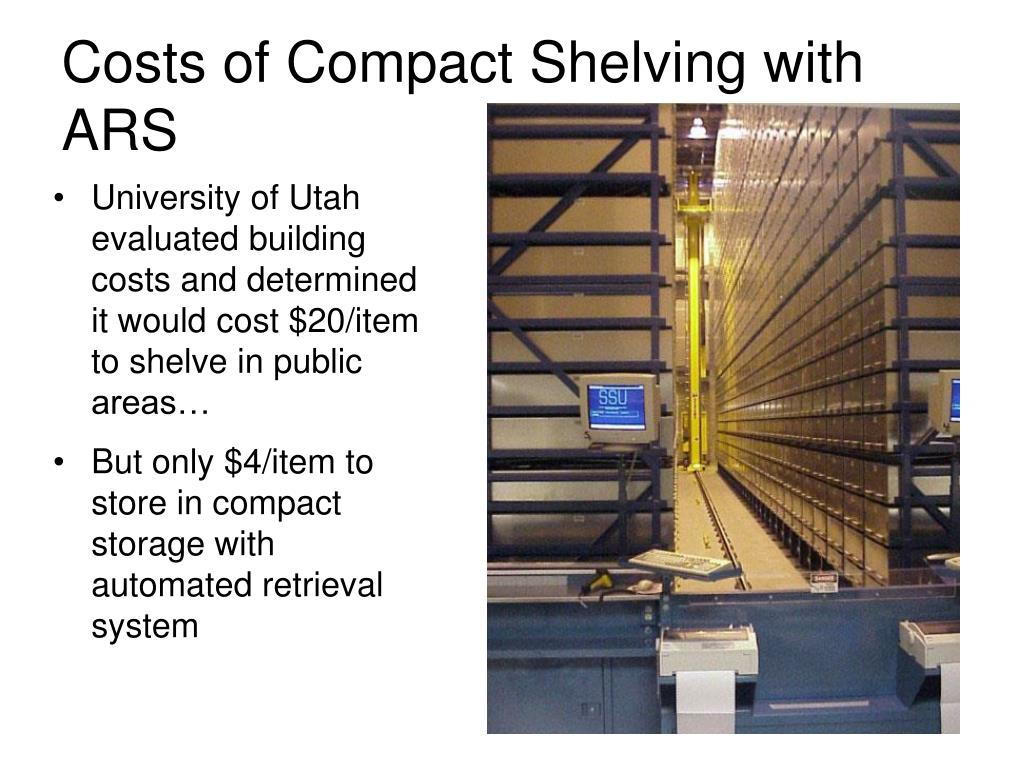 Costs of Compact Shelving with ARS