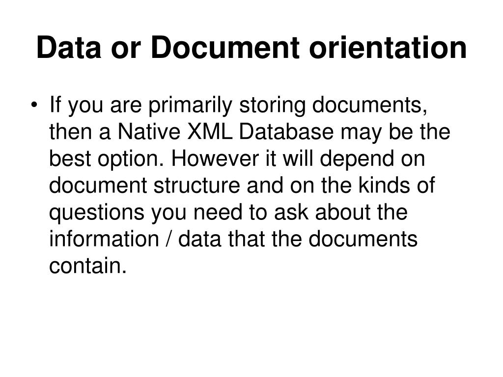 Data or Document orientation