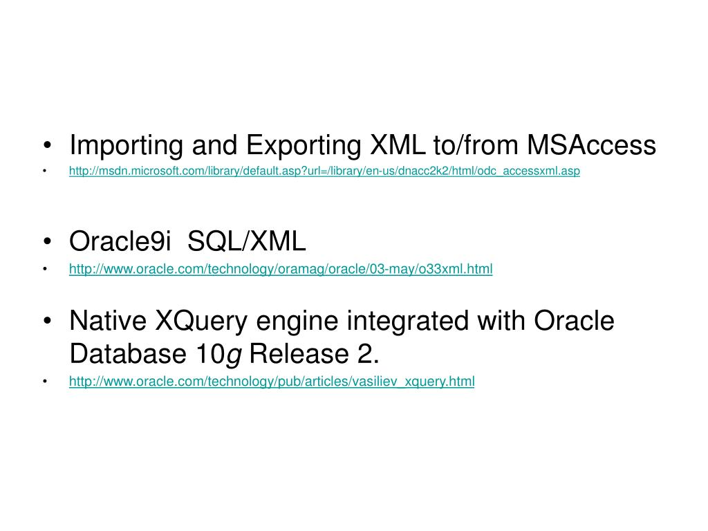 Importing and Exporting XML to/from MSAccess
