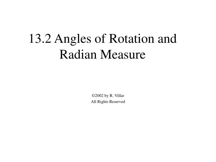 13 2 angles of rotation and radian measure