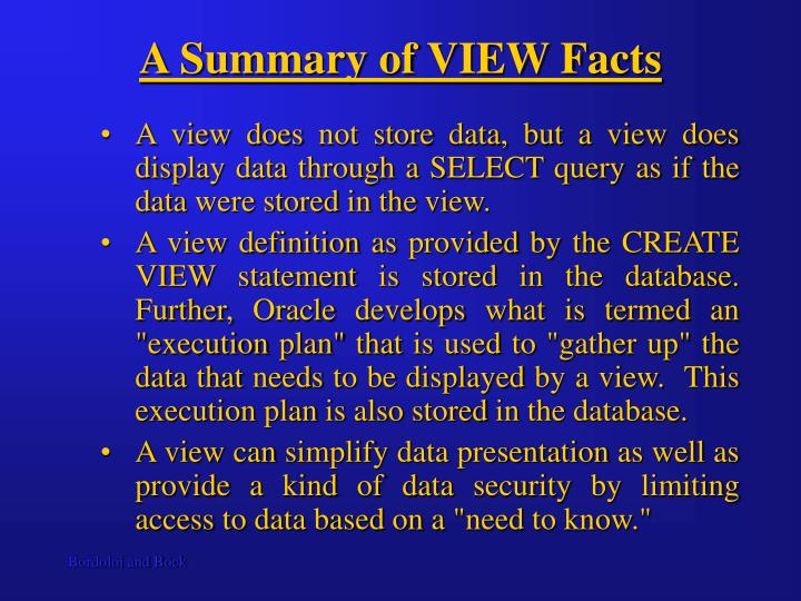 A Summary of VIEW Facts