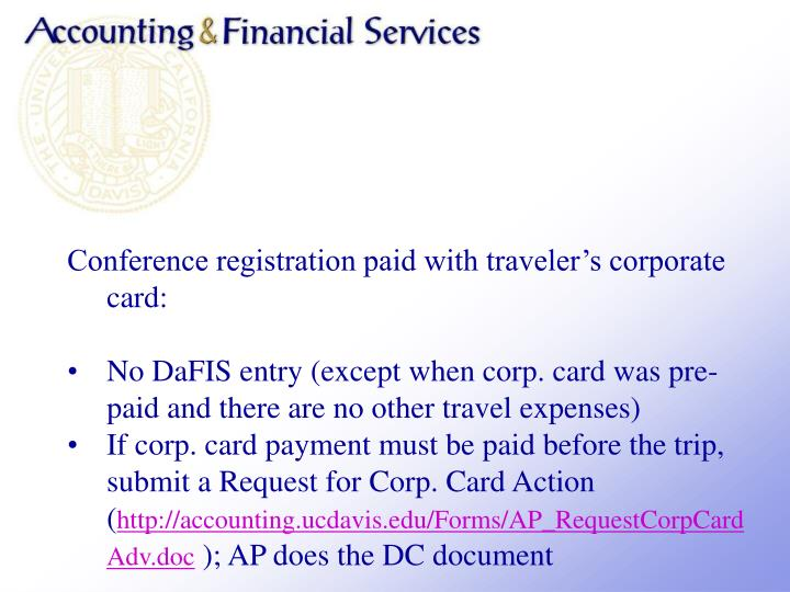 Conference registration paid with travelers corporate card: