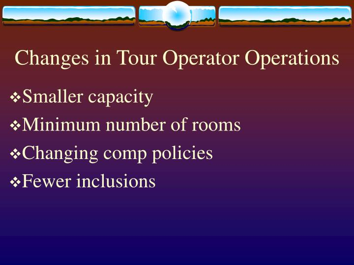 Changes in Tour Operator Operations