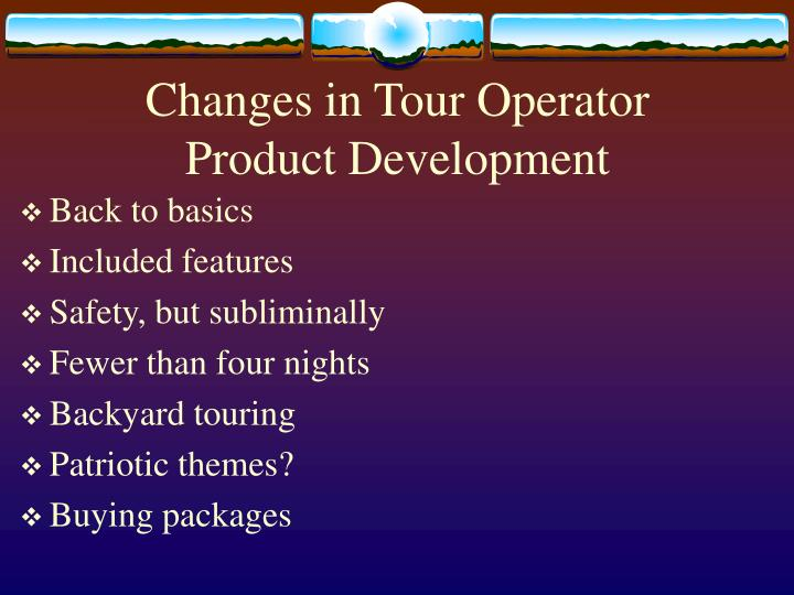 Changes in Tour Operator