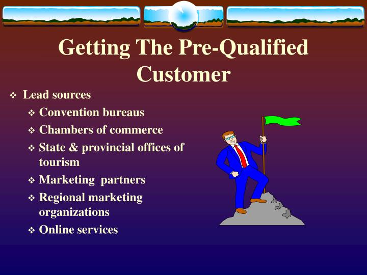 Getting The Pre-Qualified Customer