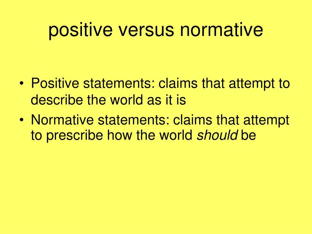 positive versus normative