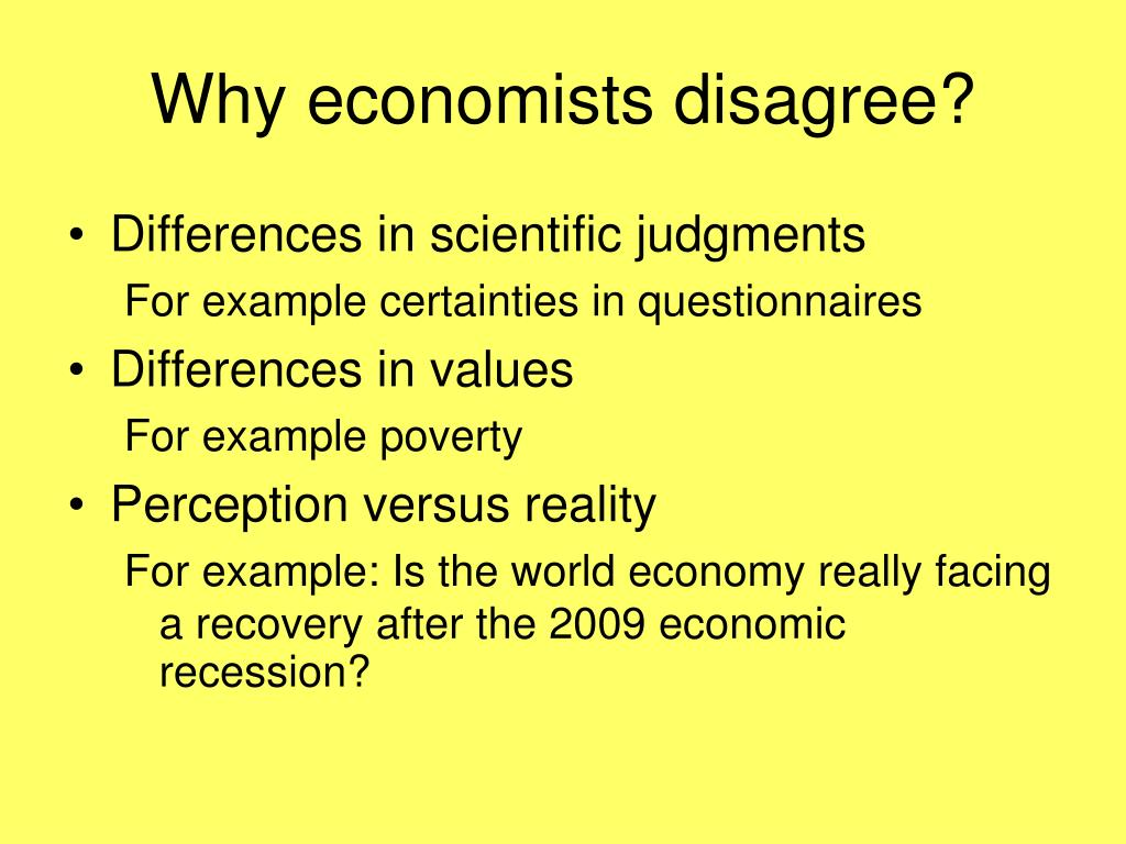 Why economists disagree?
