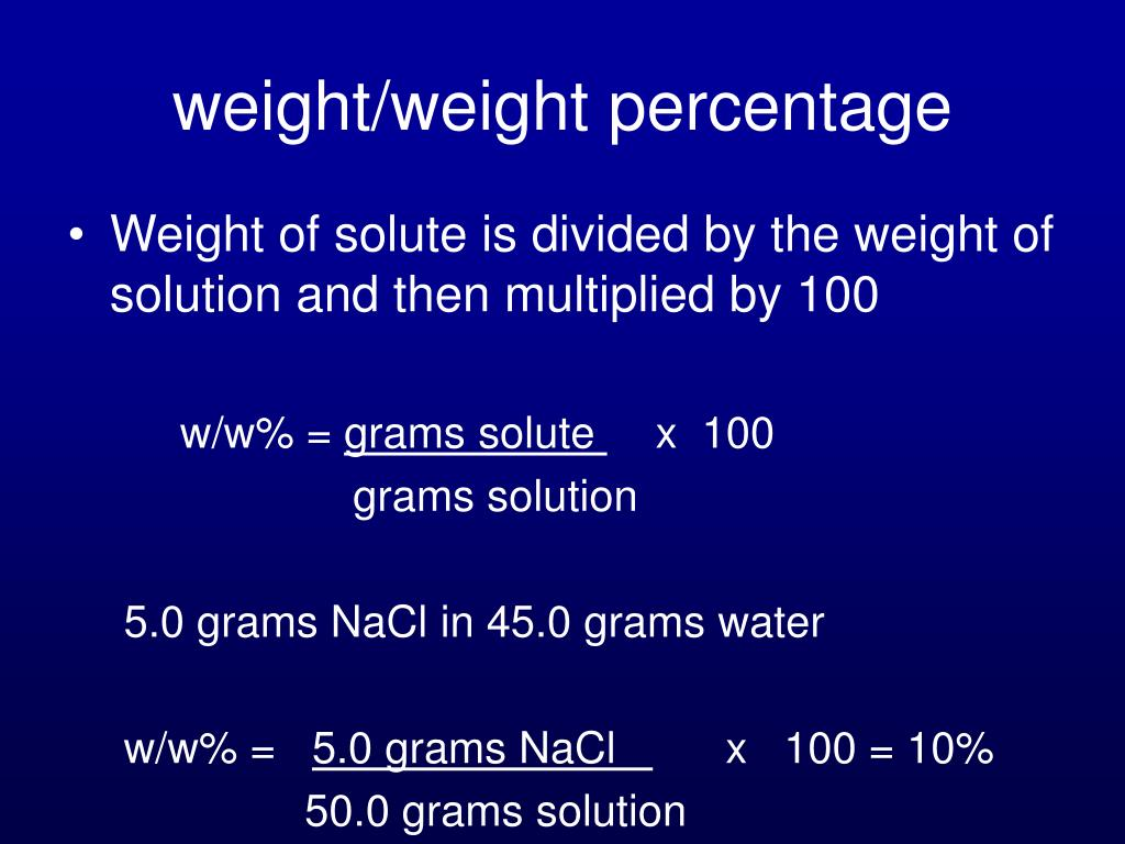 weight/weight percentage