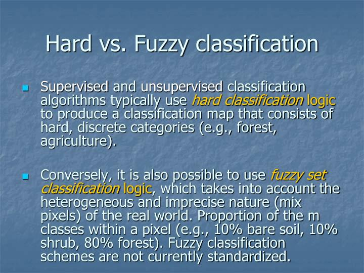 Hard vs. Fuzzy classification