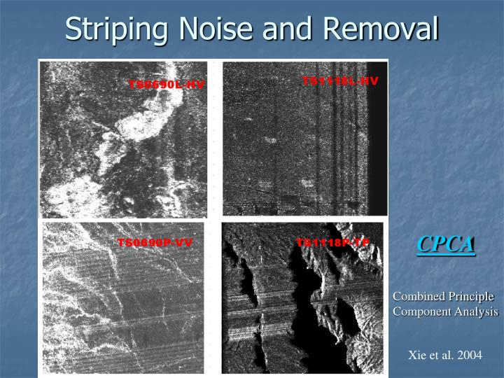 Striping Noise and Removal