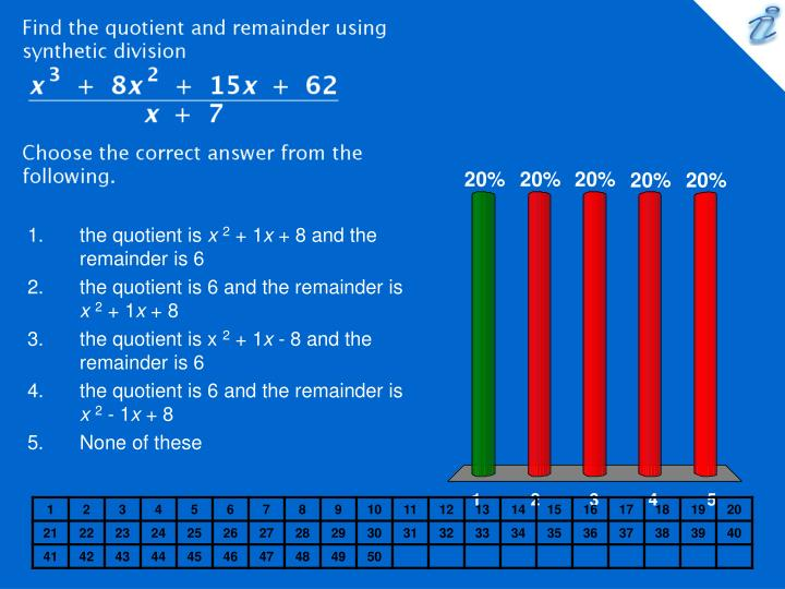 Find the quotient and remainder using synthetic division {image} Choose the correct answer from the ...
