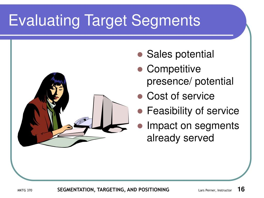 Evaluating Target Segments