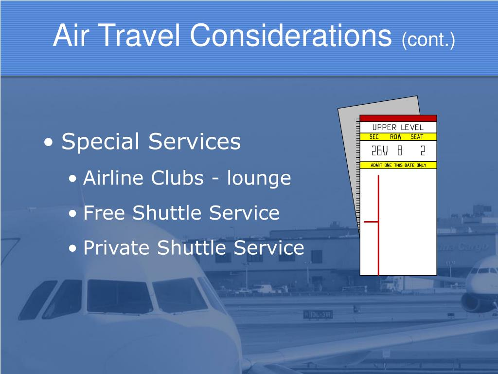 Air Travel Considerations
