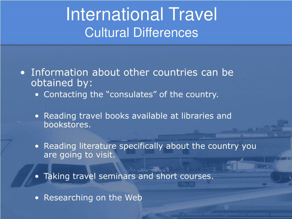 Information about other countries can be obtained by: