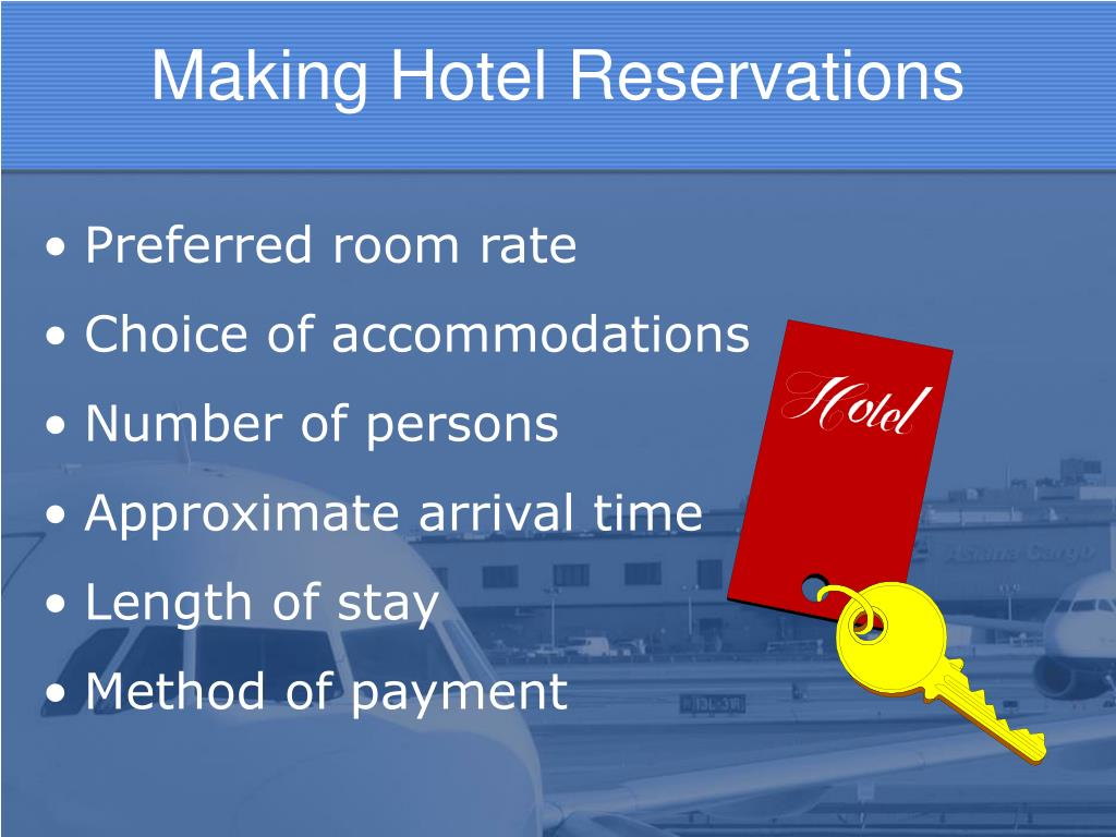 Making Hotel Reservations