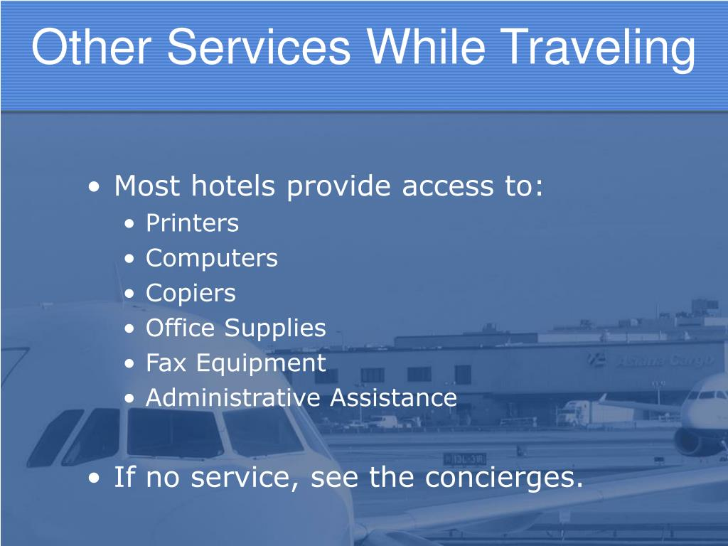 Most hotels provide access to: