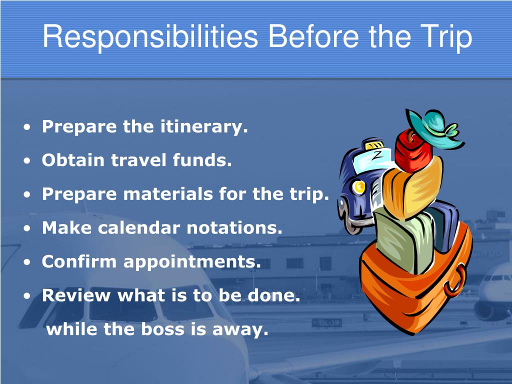 Responsibilities Before the Trip