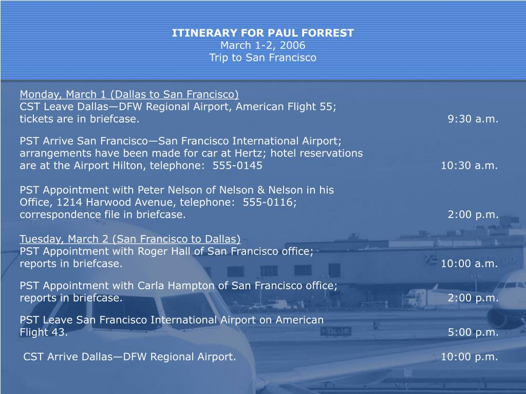 ITINERARY FOR PAUL FORREST