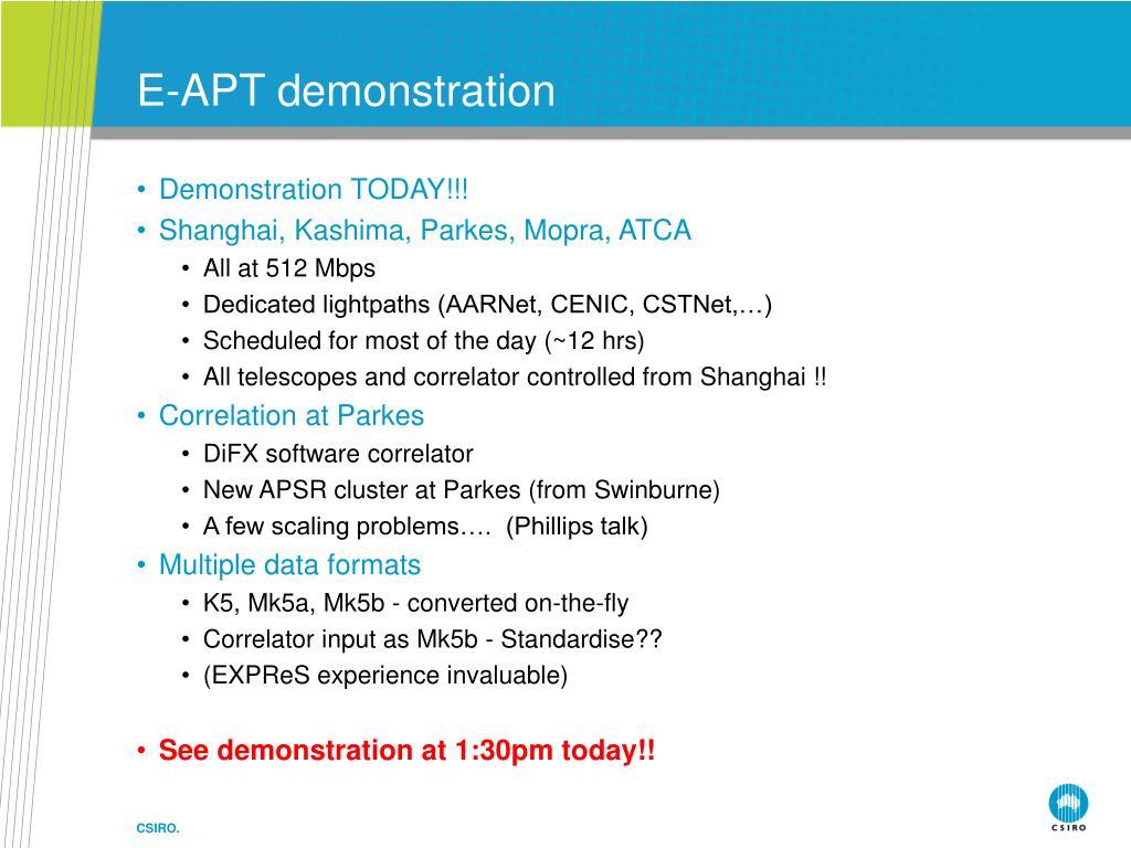 E-APT demonstration