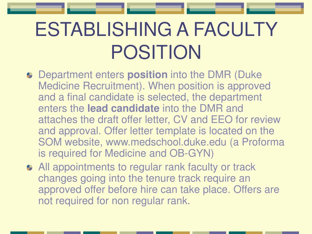 ESTABLISHING A FACULTY POSITION