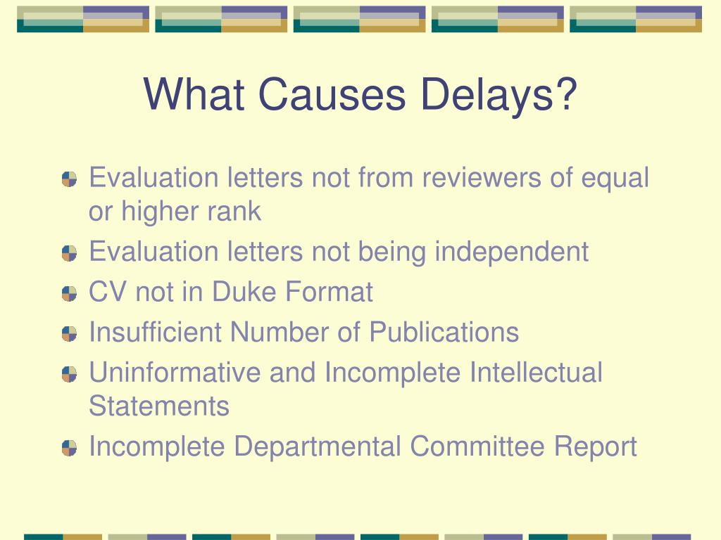 What Causes Delays?