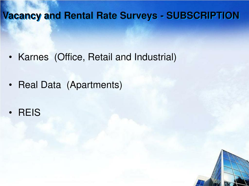 Vacancy and Rental Rate Surveys - SUBSCRIPTION