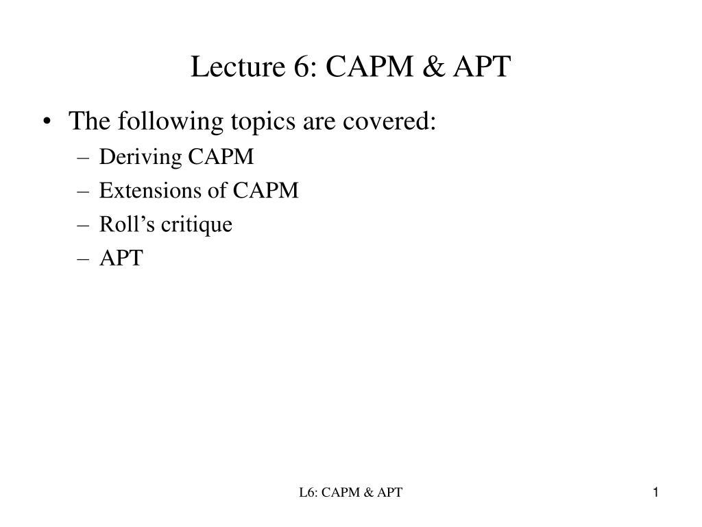 Lecture 6: CAPM & APT