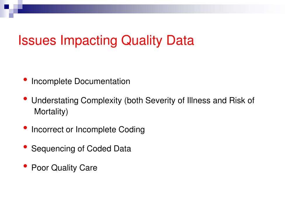 Issues Impacting Quality Data