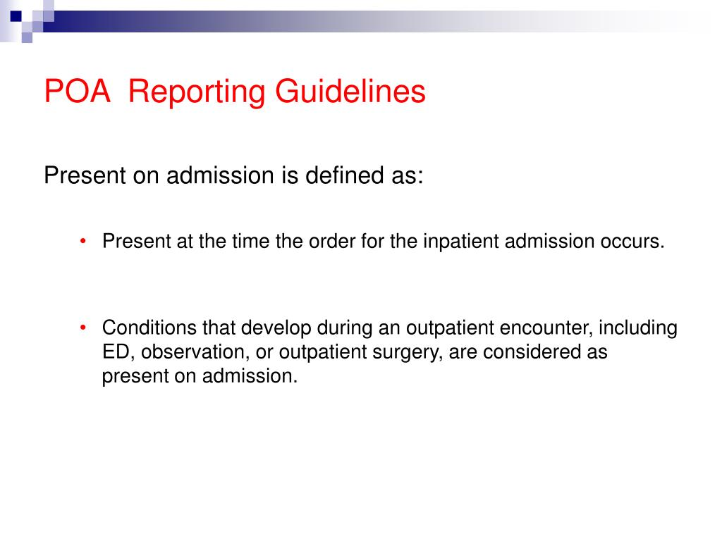 POA  Reporting Guidelines