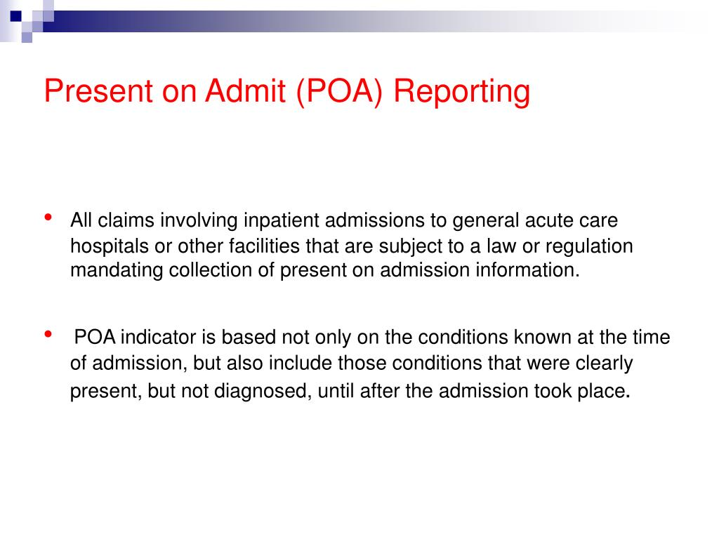 Present on Admit (POA) Reporting