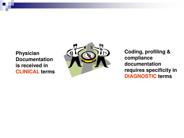 Coding, profiling & compliance documentation requires specificity in