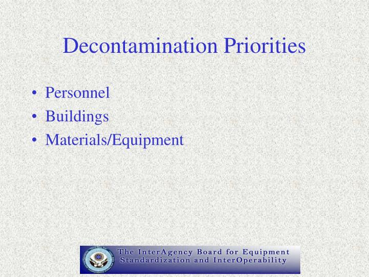 Decontamination Priorities
