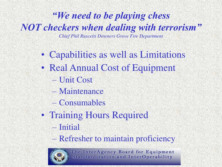 """We need to be playing chess"