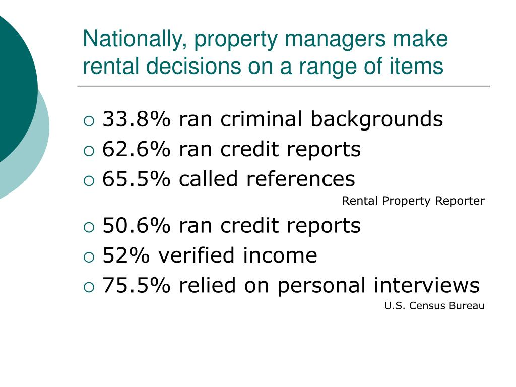 Nationally, property managers make rental decisions on a range of items